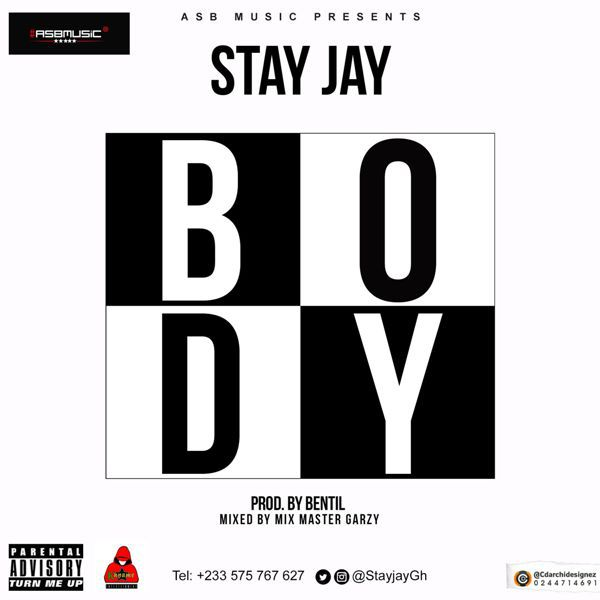 Stay Jay – Body (Prod. By Bentil)