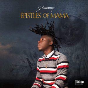 ALBUM: Stonebwoy - Epistles Of Mama
