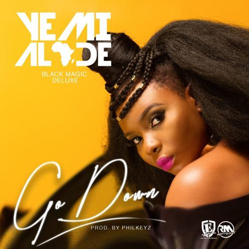 Yemi Alade – Go Down (Prod. By Philkeyz)