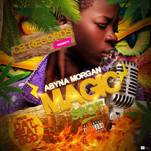 Abyna Morgan – Magic Spot (Prod. by DatBeatGod)