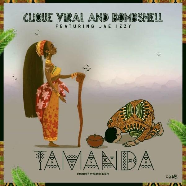 Clique Viral – Tamanda (feat. Bombshell & Jae Izzy)