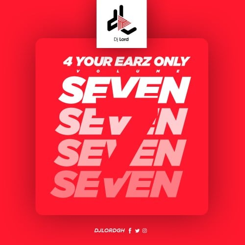 DJ Lord – 4 Your Earz Only (Volume 7)