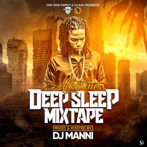 DJ Manni - Alkaline Deep Sleep Mixtape