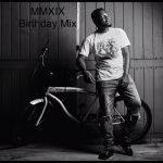 DJ Mingle - MMXIX Birthday Mix