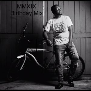 DJ Mingle - MMXIX Birthday Mix