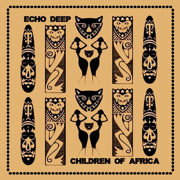 Echo Deep – Children Of Africa