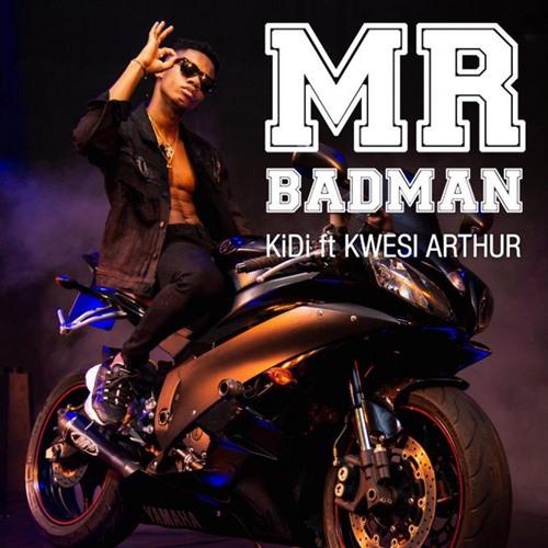 KiDi – Mr Badman (feat. Kwesi Arthur) (M.O.G Beatz)