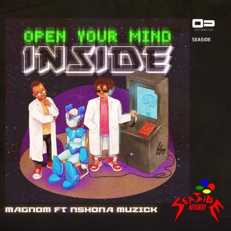 Magnom – Open Your Mind Inside (feat. Nshona Muzick) (Prod by Nshona Muzick)