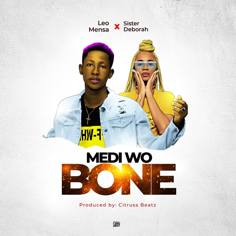 Leo Mensa and Sister Deborah set to release new song, 'Medi Wo Bone'