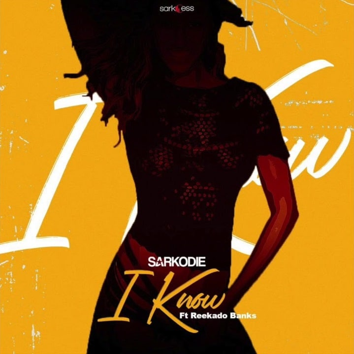 Sarkodie – I Know (feat. Reekado Banks) (Prod. By M.O.G Beatz)