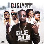 DJ Sly - Ole Alo (feat. Teni, Skales, Daphne, E.L)