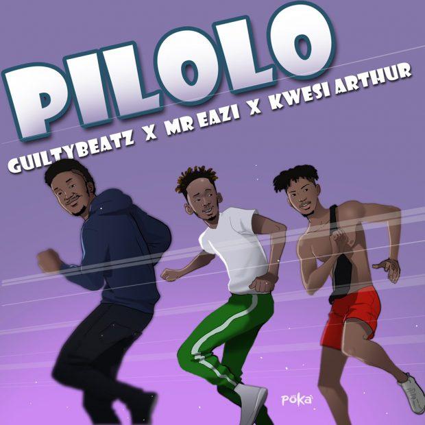 GuiltyBeatz, Mr Eazi & Kwesi Arthur – Pilolo