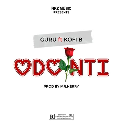 Guru – Odo Nti (feat. Kofi B)(Prod. By Mr. Herry)