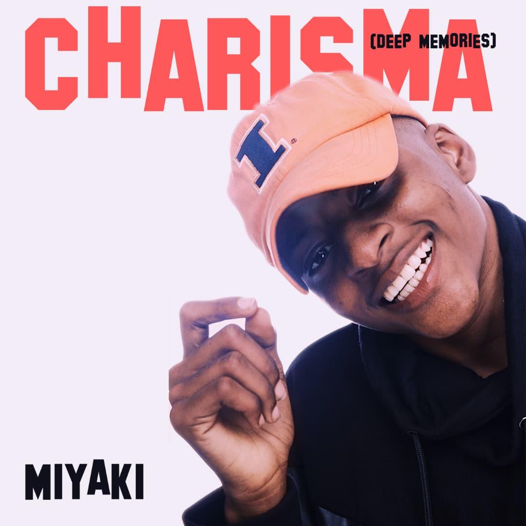 MiYAKi – Charisma (Deep Memories Riddim) (Prod. by GhMom)
