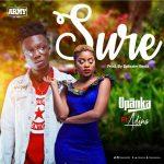 Opanka - Sure (feat. Adina) (Prod. By Ephraim)
