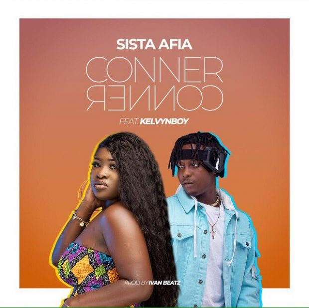 Sista Afia - Conner Conner (feat. Kelvin Boy ) (Prod. By Ivan Beatz)