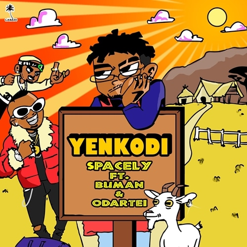 Spacely - Yenkodi (feat. Buman & Odartei)(Prod. By Eargasm)