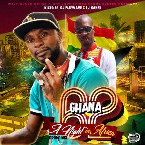 DJ Manni & DJ Flipwave - Ghana @62 Mix : A Night in Africa