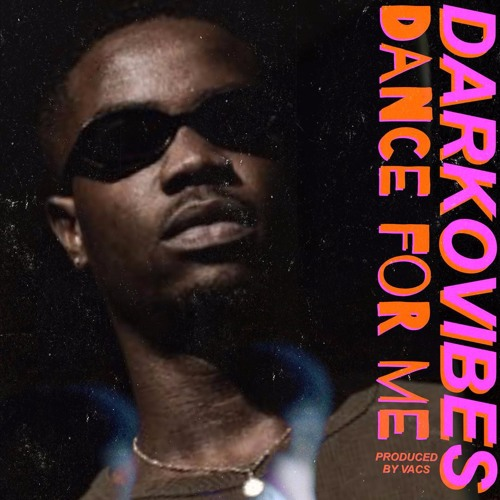 Darkovibes - Dance For Me (Prod. By Vacs)