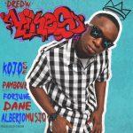 DredW - Yikes (feat. Kojo Cue, Pambour, Fortune Dane & AlbertOMusiq)