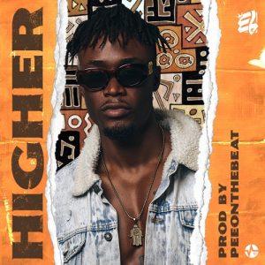 E.L. - Higher (Prod. By PeeOnDaBeat)