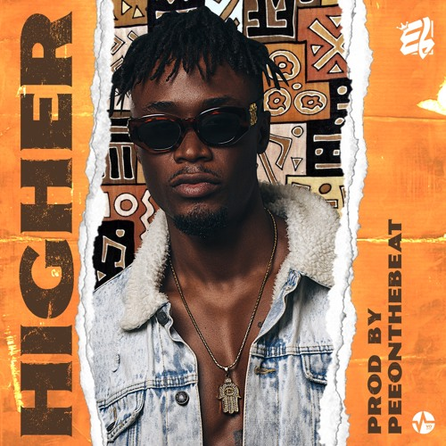 E.L. - Higher (Prod. By PeeOnDaBeat)