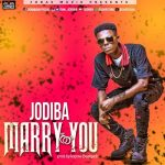 Jodiba - Marry You (Prod. By Kopow Beat-Gad)