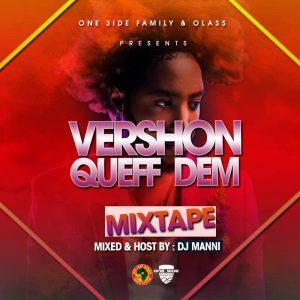 MIX: DJ Manni - Vershon Queff Dem Mixtape