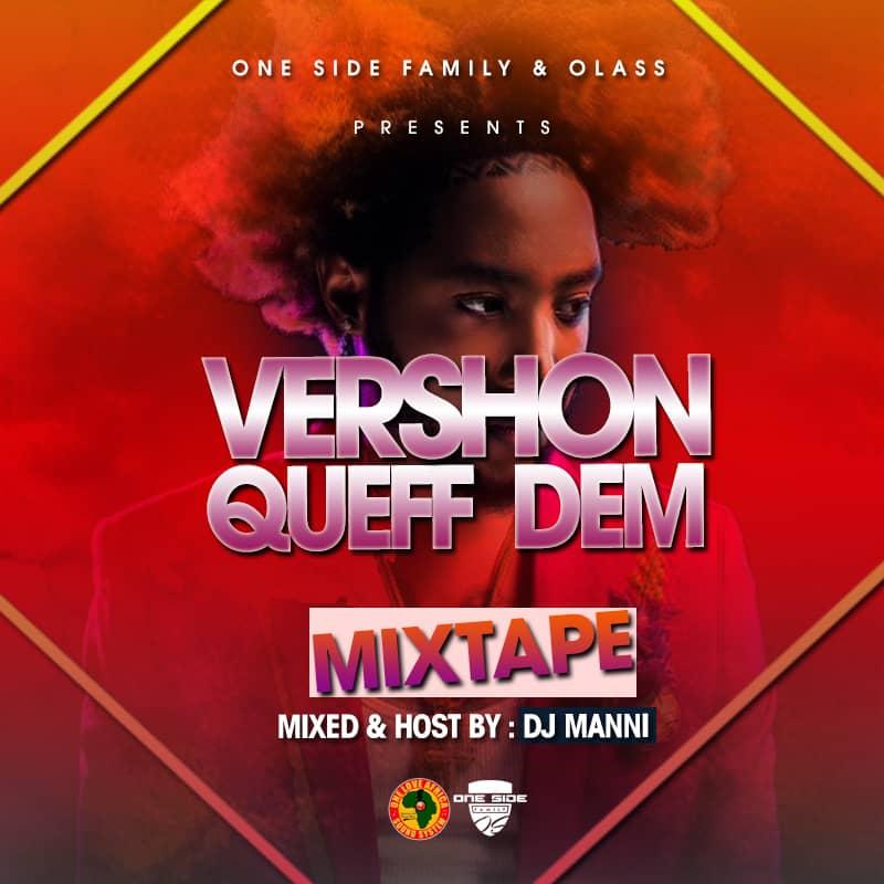 MIX: DJ Manni – Vershon Queff Dem Mixtape