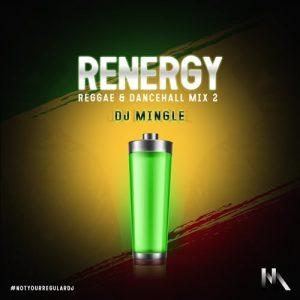 MIX: DJ Mingle - Renergy