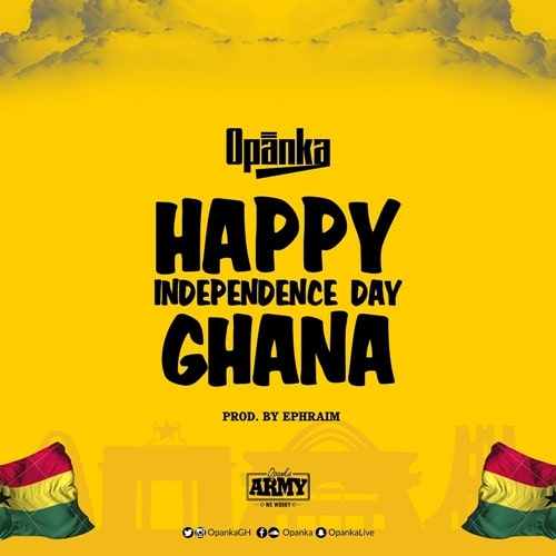 Opanka – Happy Independence Day Ghana