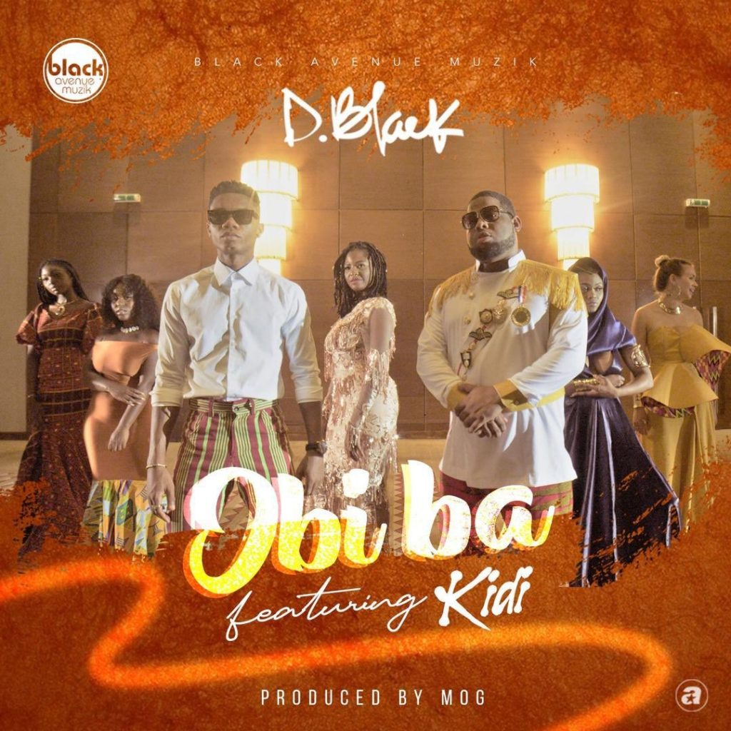 D-Black x Kidi - Obi Ba (Prod. By M.O.G Beatz)
