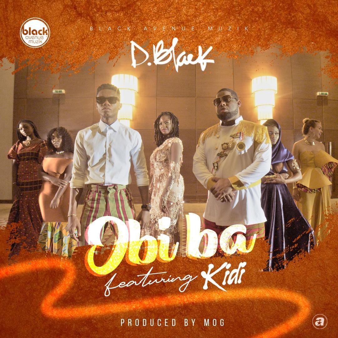 D-Black x Kidi – Obi Ba (Prod. By M.O.G Beatz)