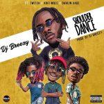 DJ Breezy - Shoulder Dance (feat. Twitch x Kofi Mole x Dahlin Gage) (Prod. DJ Breezy)