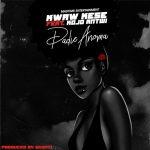 Kwaw Kese - Dadie Anomaa (feat. Kojo Antwi) (Prod. By Skonti)