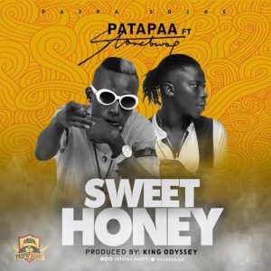 Patapaa - Sweet Honey (feat. Stonebwoy) (Prod. By King Odyssey)