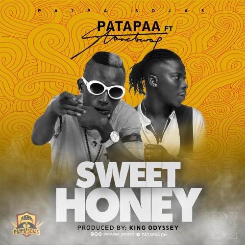 Patapaa – Sweet Honey (feat. Stonebwoy) (Prod. By King Odyssey)