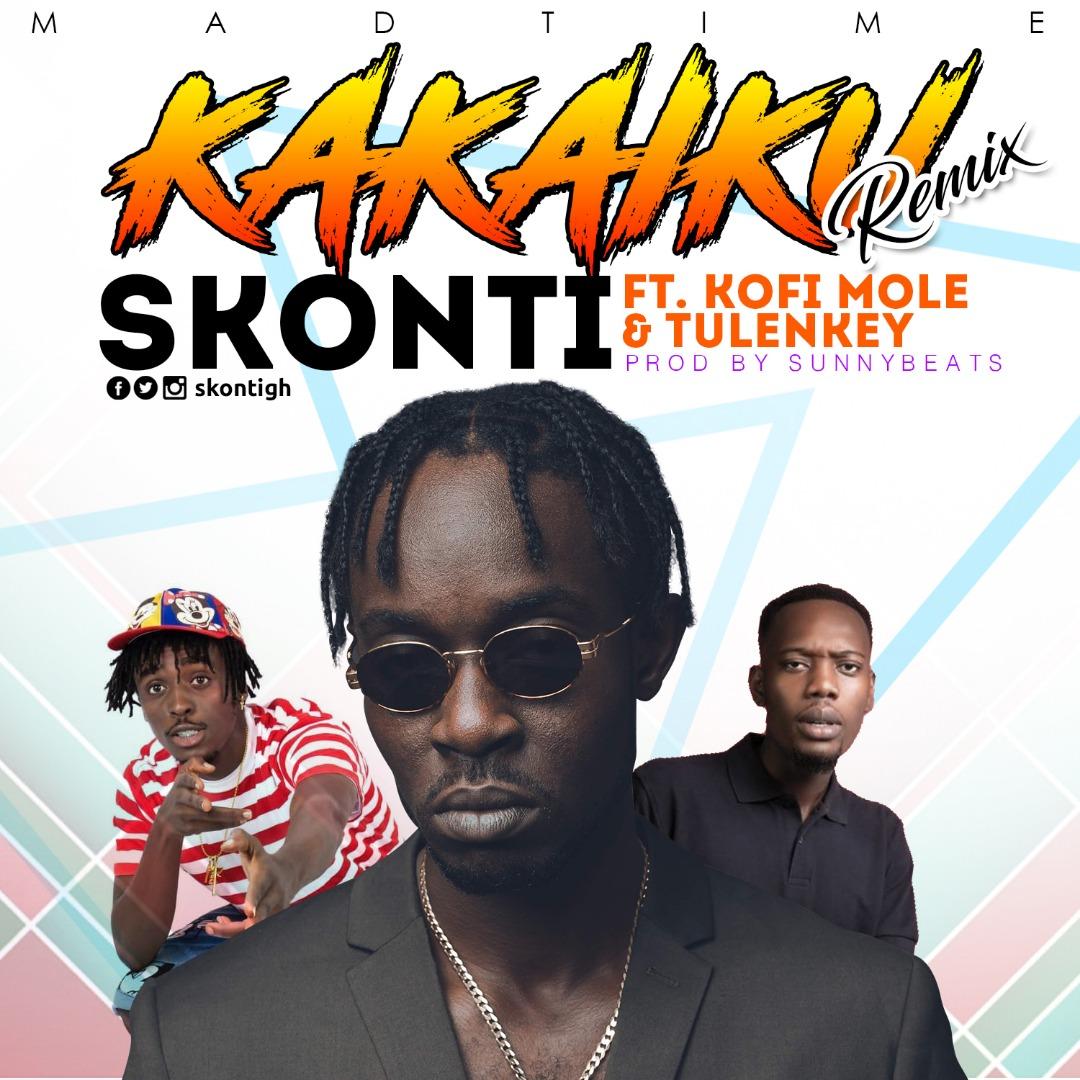 Skonti – Kakaiku Remix (feat. Kofi Mole X Tulenkey) (Prod. By Sunnybeats)