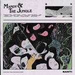 artwork ALBUM: Santi - Mandy & The Jungle