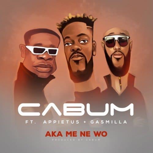 Cabum – Aka Mene Wo (feat. Appietus & Gasmilla) (Prod. By Cabum)