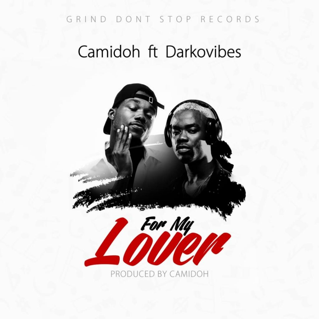 Camidoh - For My Lover (feat. Darkovibes) (Prod. By Camidoh)