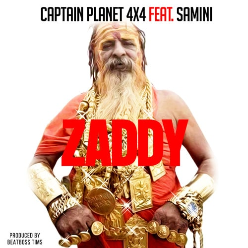 Captain Planet 4×4 – Zaddy (feat. Samini) (Prod. By BeatBoss Tims)