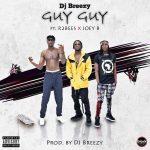 artwork cover DJ Breezy – Guy Guy (feat. Joey B & Mugeez )