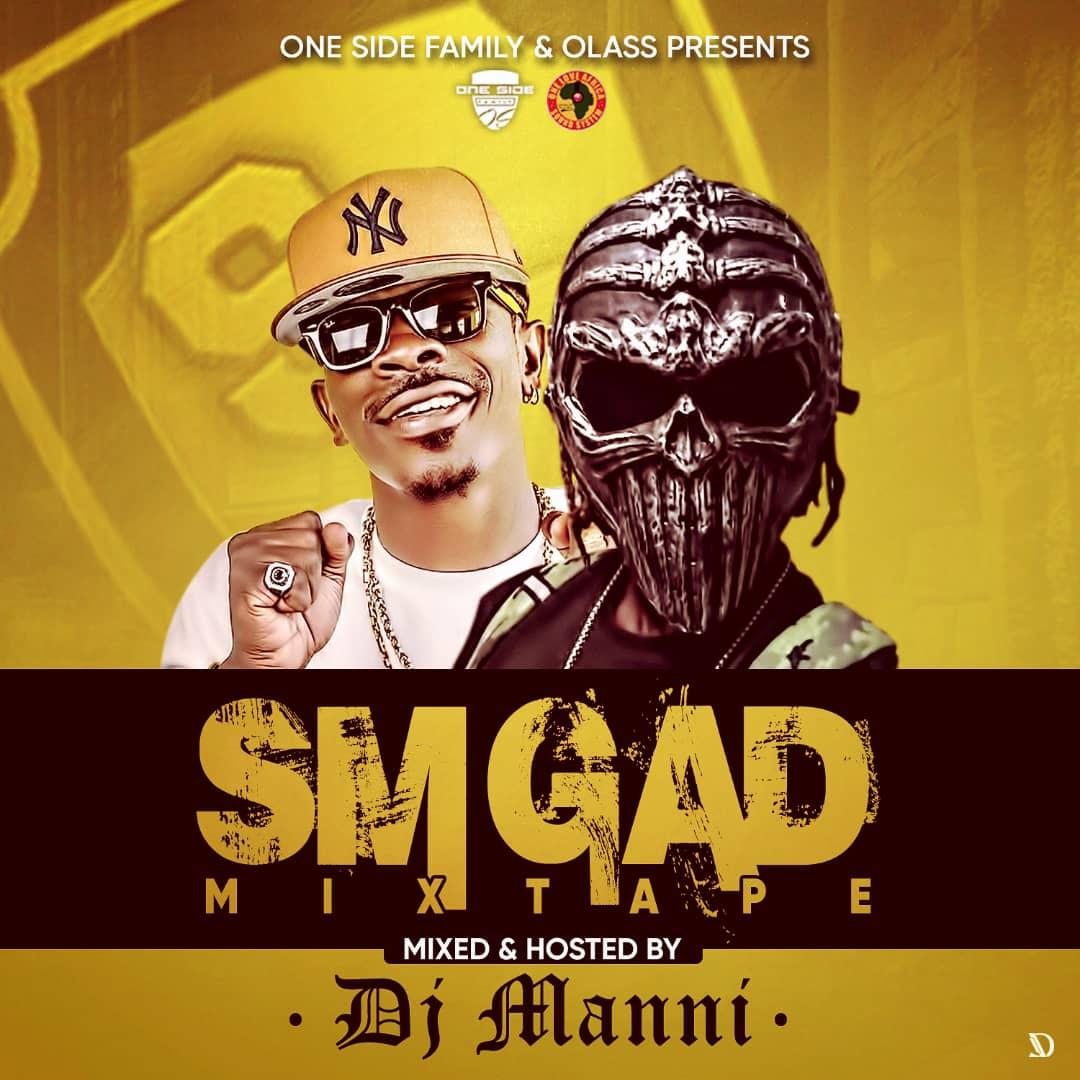 DJ Manni – Shatta Wale SM Gad Mixtape