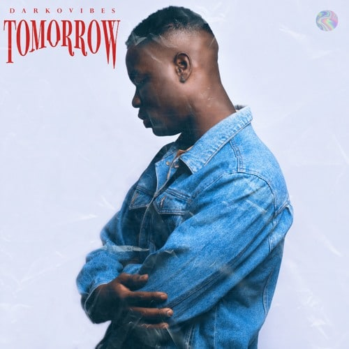 Darkovibes – Tomorrow (Prod. By Kuvie)