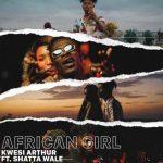 artwork cover INSTRUMENTAL: Kwesi Arthur - African Girl (feat. Shatta Wale) (ReProd. By Rayrock)