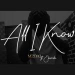 M3dal - All I Know (feat. Epixode (Prod. By DredW)