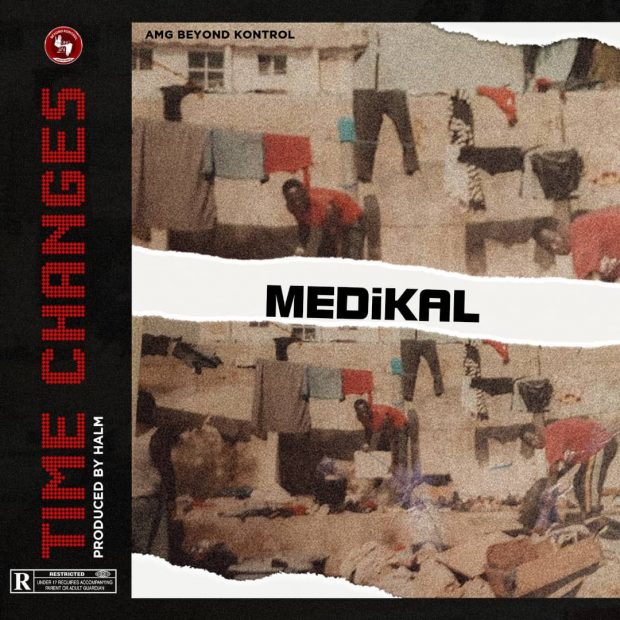 Medikal – Time Changes (Prod. By Halm)