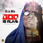 artwork Shatta Wale - God Is Alive (Prod. By Da Maker)
