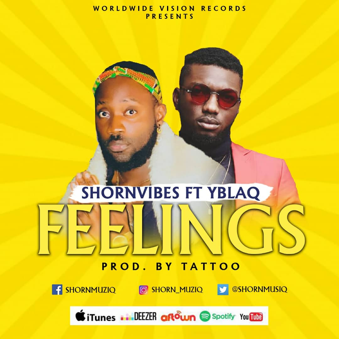 Shorn Vibes – Feelings (feat. Yblaq) (Prod. By Tattoo)